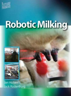 Robotic Milking - English edition