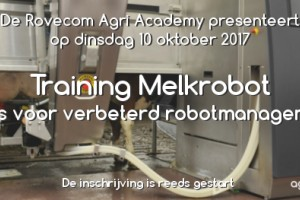 10 oktober 2017: Training Melkrobot